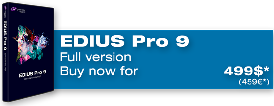 Buy EDIUS Pro 9 full version now